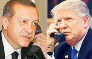 Trump ile Erdoğan'ın Telefon Görüşmesi